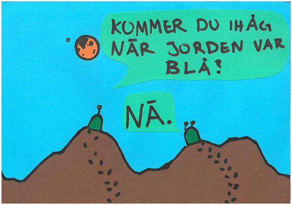 Kommer du ihåg när jorden var blå - Hanna Larsson